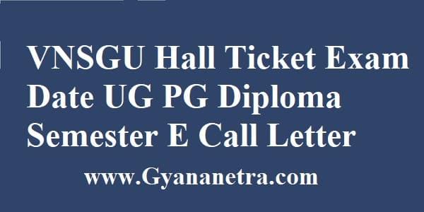 VNSGU Hall Ticket Download UG PG Semester Exam