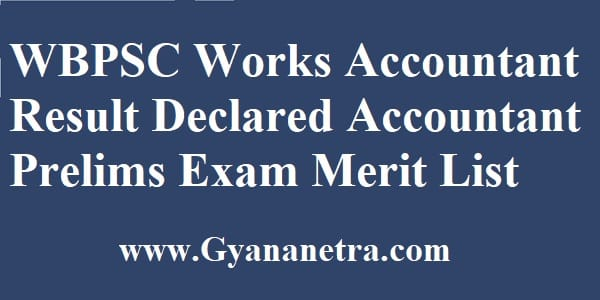 WBPSC Works Accountant Result MErit List