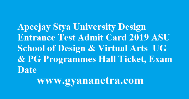 Apeejay Stya University Design Entrance Test Admit Card 2019