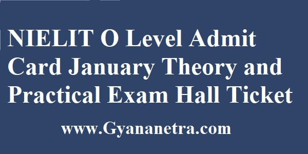NIELIT O Level Admit Card January Exam Dates