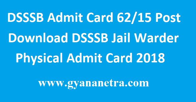 DSSSB-Admit-Card-62/15-Post