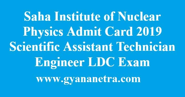 Saha Institute of Nuclear Physics Admit Card