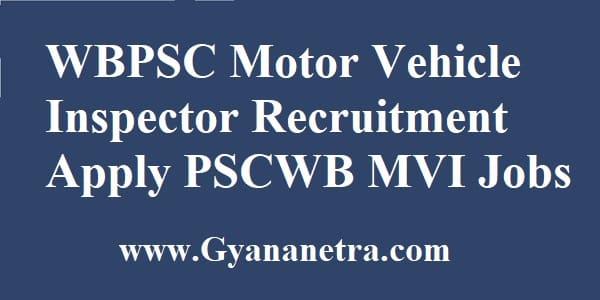WBPSC Motor Vehicle Inspector Recruitment Apply Online