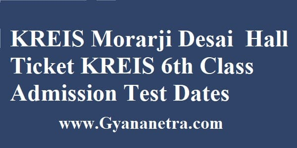 KREIS Morarji Desai Entrance Hall Ticket Exam Date