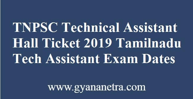 TNPSC Technical Assistant Hall Ticket