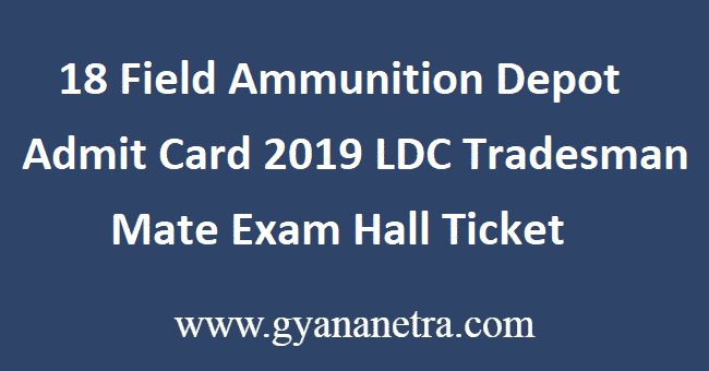 18-Field-Ammunition-Depot-Admit-Card-2019