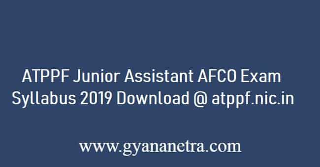 ATPPF Junior Assistant Syllabus 2019