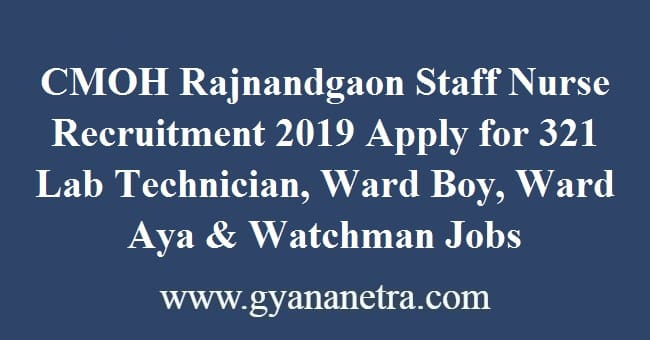 CMOH Rajnandgaon Staff Nurse Recruitment