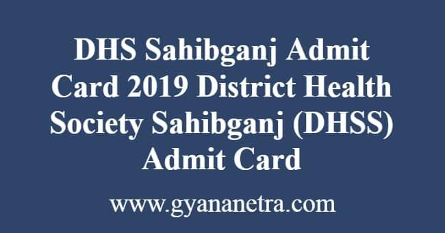 DHS Sahibganj Admit Card
