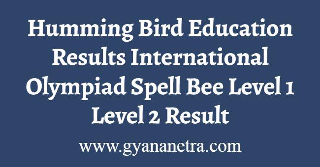 Humming Bird Education Results Level 1 2