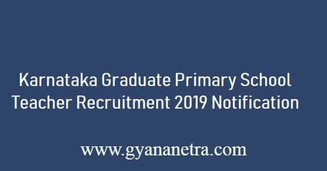 Karnataka Graduate Primary School Teacher Recruitment 2019