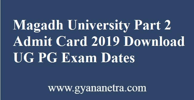 Magadh University Part 2 Admit Card