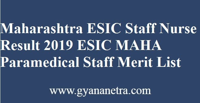 Maharashtra ESIC Staff Nurse Result