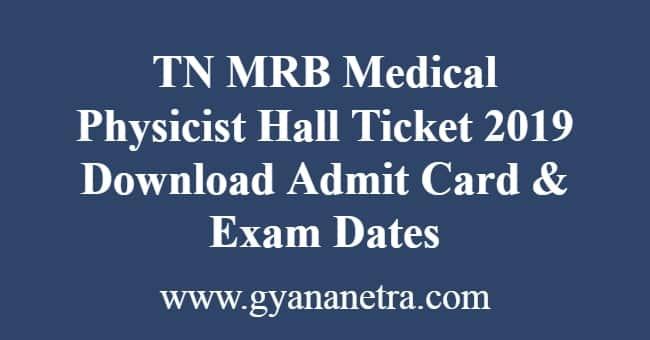 TN MRB Medical Physicist Hall Ticket
