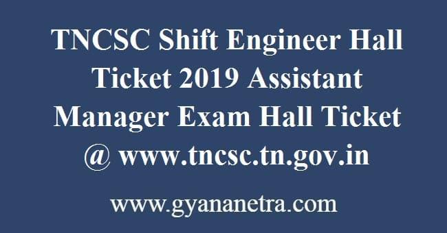 TNCSC Shift Engineer Hall Ticket