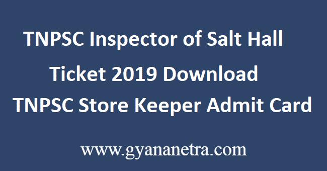 TNPSC-Inspector-of-Salt-Hall-Ticket