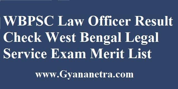 WBPSC Law Officer Result Merit List