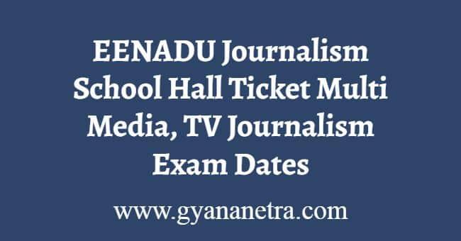 EENADU Journalism School Hall Ticket Download