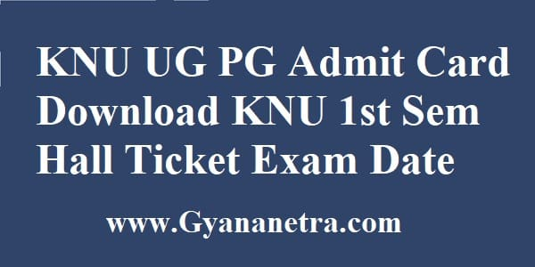 KNU Admit Card Download Semester Exam
