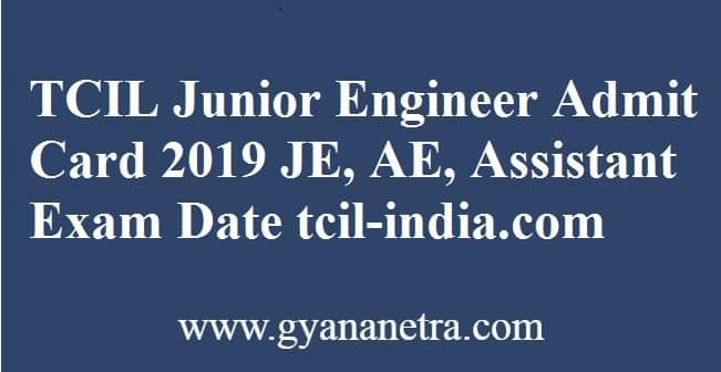 TCIL Junior Engineer Admit Card