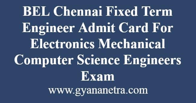 BEL Chennai Fixed Term Engineer Admit Card