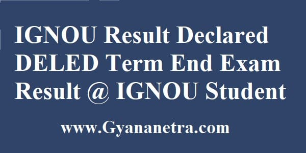 IGNOU Result DELED Term End Exam