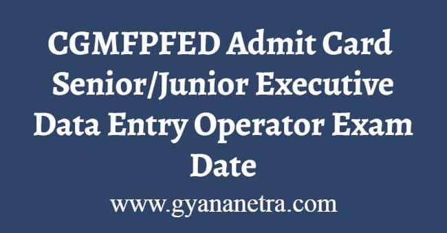 CGMFPFED Admit Card