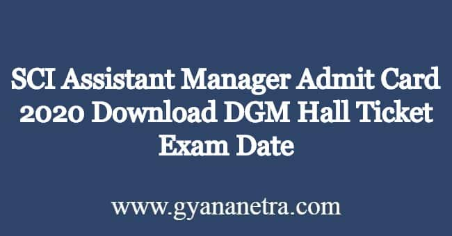 SCI-Assistant-Manager-Admit-Card-2020
