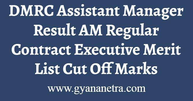 DMRC Assistant Manager Result