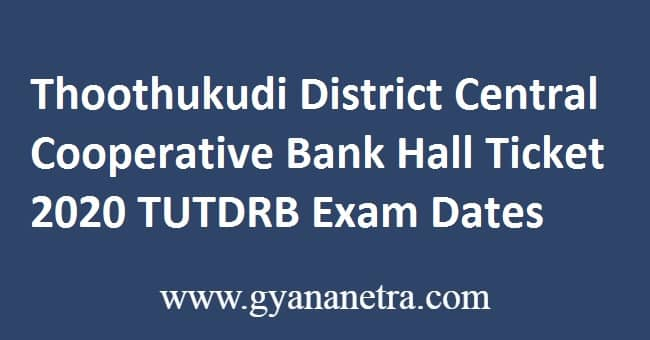 Thoothukudi District Central Cooperative Bank Hall Ticket