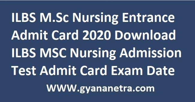 ILBS M.Sc Nursing Entrance Admit Card