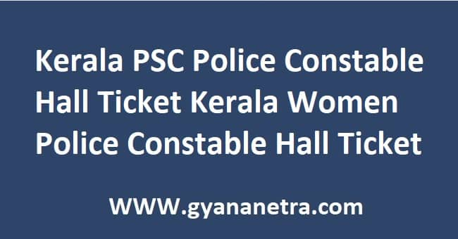 Kerala PSC Police Constable Hall Ticket