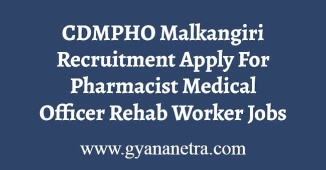CDMPHO Malkangiri Recruitment