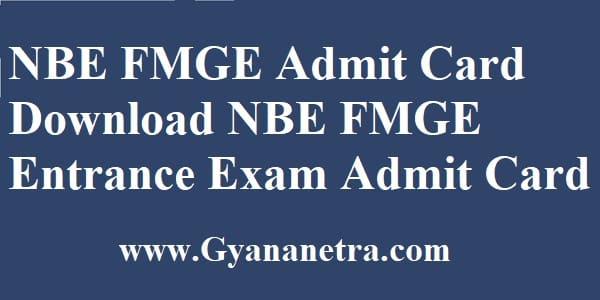 FMGE Admit Card Entrance Exam