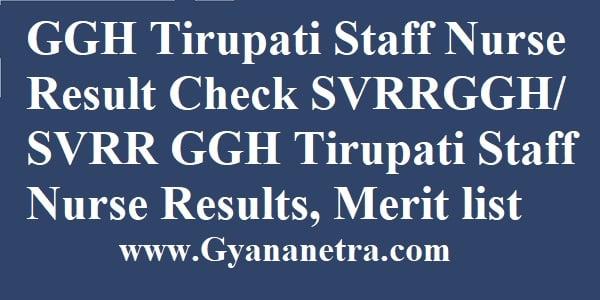 GGH Tirupati Staff Nurse Result Merit List