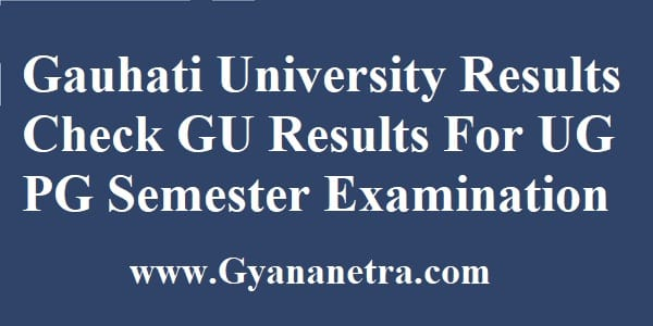 Gauhati University Results Check Online