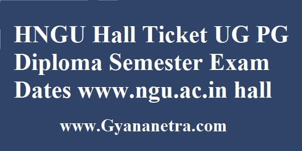 HNGU Hall Ticket Download