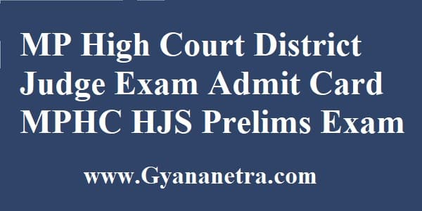 MP High Court District Judge Admit Card Download MPHC HJS Pre Exam