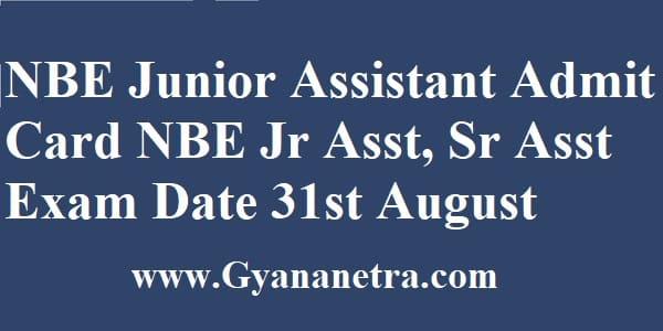 NBE Junior Assistant Admit Card Exam Dates