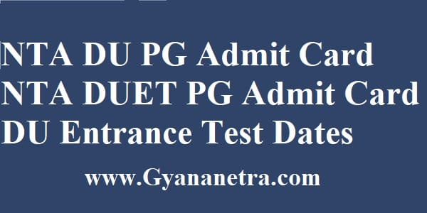 NTA DU PG Admit Card Download Entrance Test