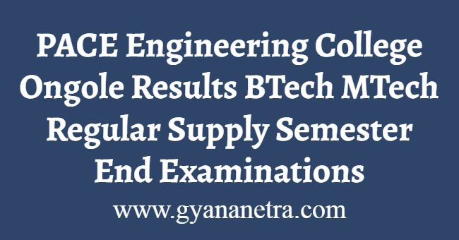 PACE Engineering College Ongole Results