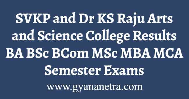 SVKP and KS Raju College Results