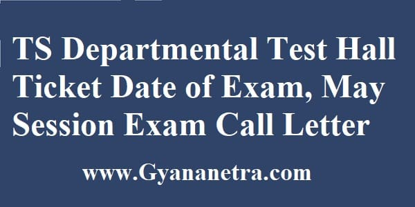 TS Departmental Test Hall Ticket