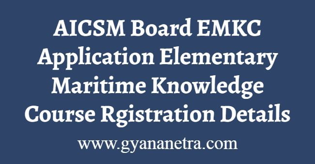 AICSM BoardEMKC Online Application