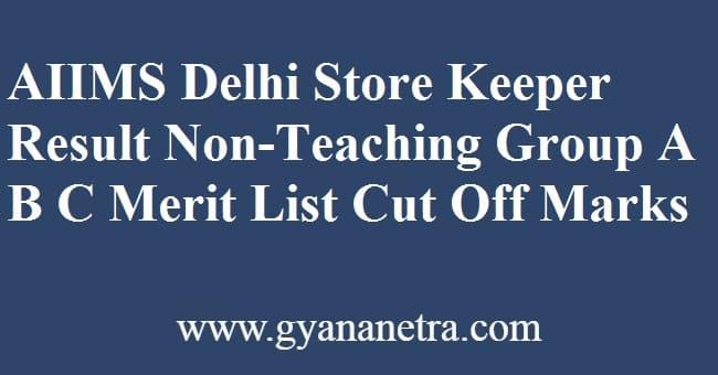 AIIMS Delhi Store Keeper Result