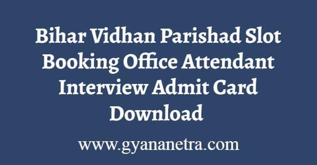 Bihar Vidhan Parishad Slot Booking