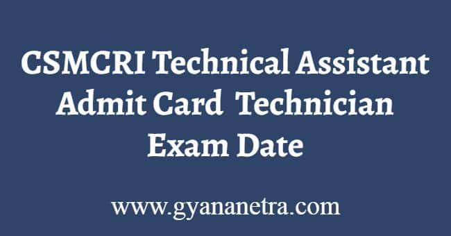 CSMCRI Technical Assistant Admit Card