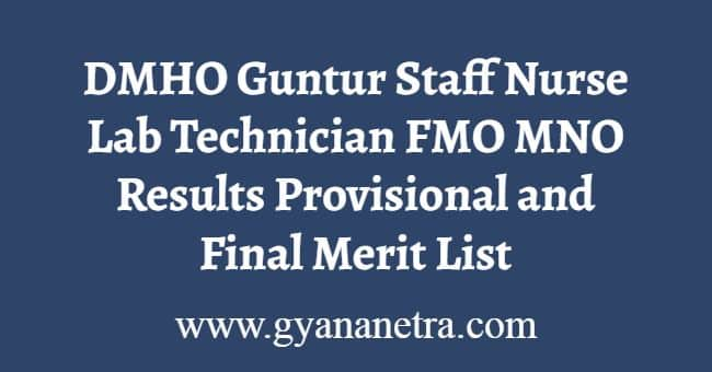 DMHO Guntur Staff Nurse Results