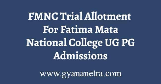 FMNC Trial Allotment