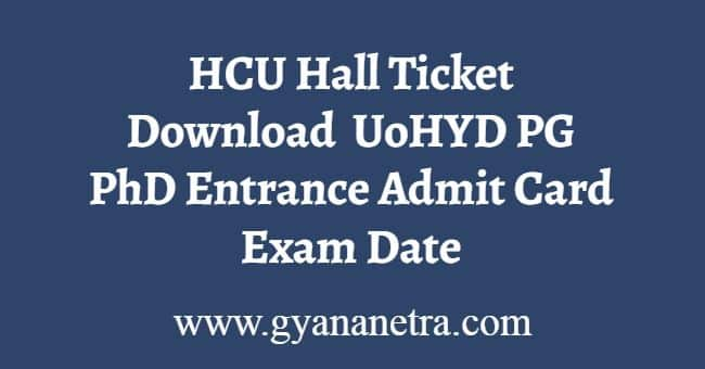HCU Hall Ticket Download